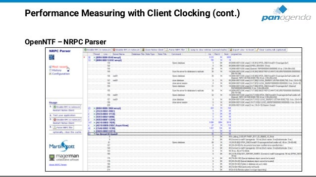 Performance Measuring with Client Clocking (cont.) OpenNTF – NRPC Parser