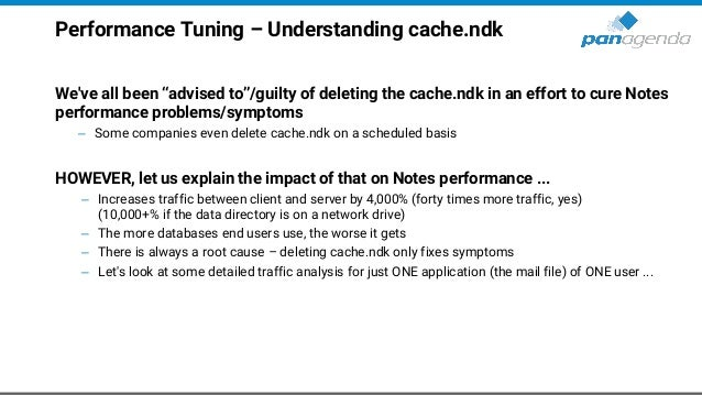 """Performance Tuning – Understanding cache.ndk We've all been """"advised to""""/guilty of deleting the cache.ndk in an effort to ..."""