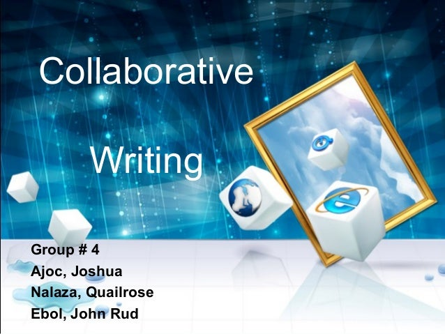 Collaborative Writing Group # 4 Ajoc, Joshua Nalaza, Quailrose Ebol, John Rud