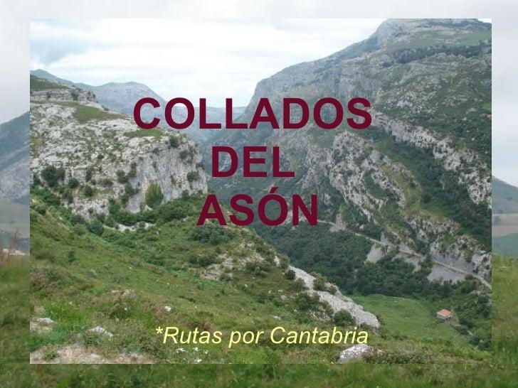 COLLADOS  DEL  ASÓN *Rutas por Cantabria
