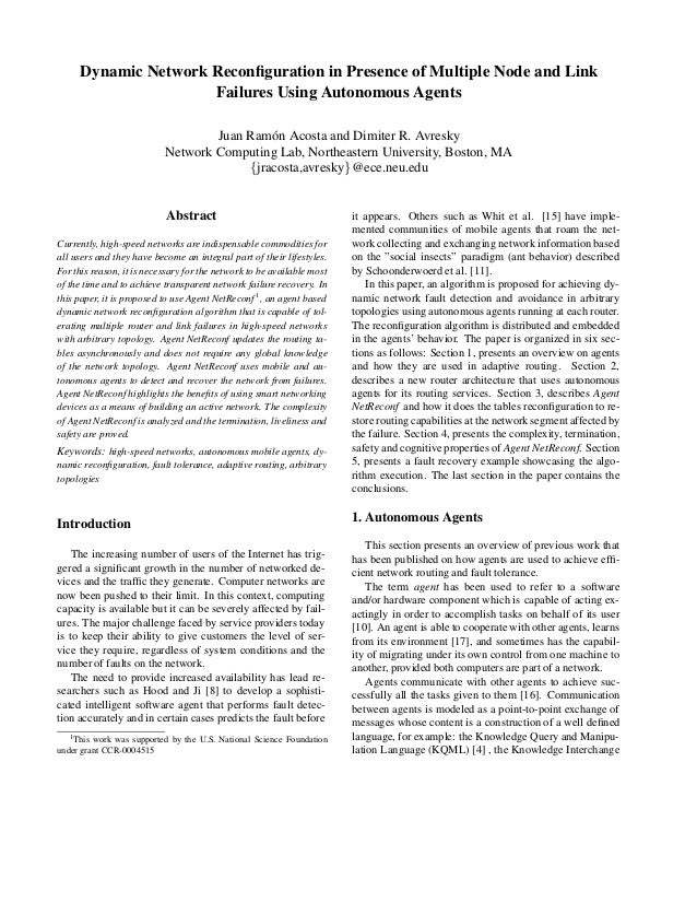 Dynamic Network Reconfiguration in Presence of Multiple Node and LinkFailures Using Autonomous AgentsJuan Ram´on Acosta and...