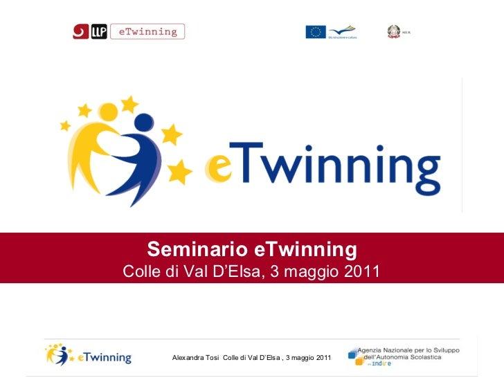 Seminario eTwinning Colle di Val D'Elsa, 3 maggio 2011