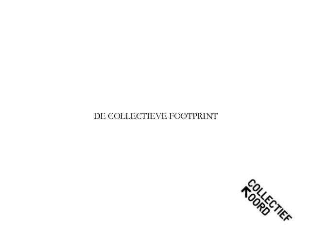 DE COLLECTIEVE FOOTPRINT