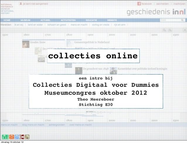 collecties online                                   een intro bij                        Collecties Digitaal voor Dummies ...