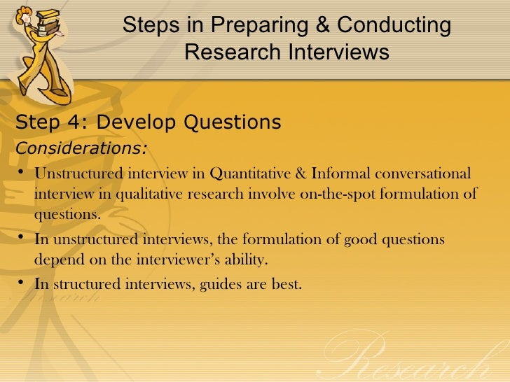 conducting an interview for a research paper Guidelines for conducting interviews to the study of history by having them conduct original research and create projects that range from papers and.