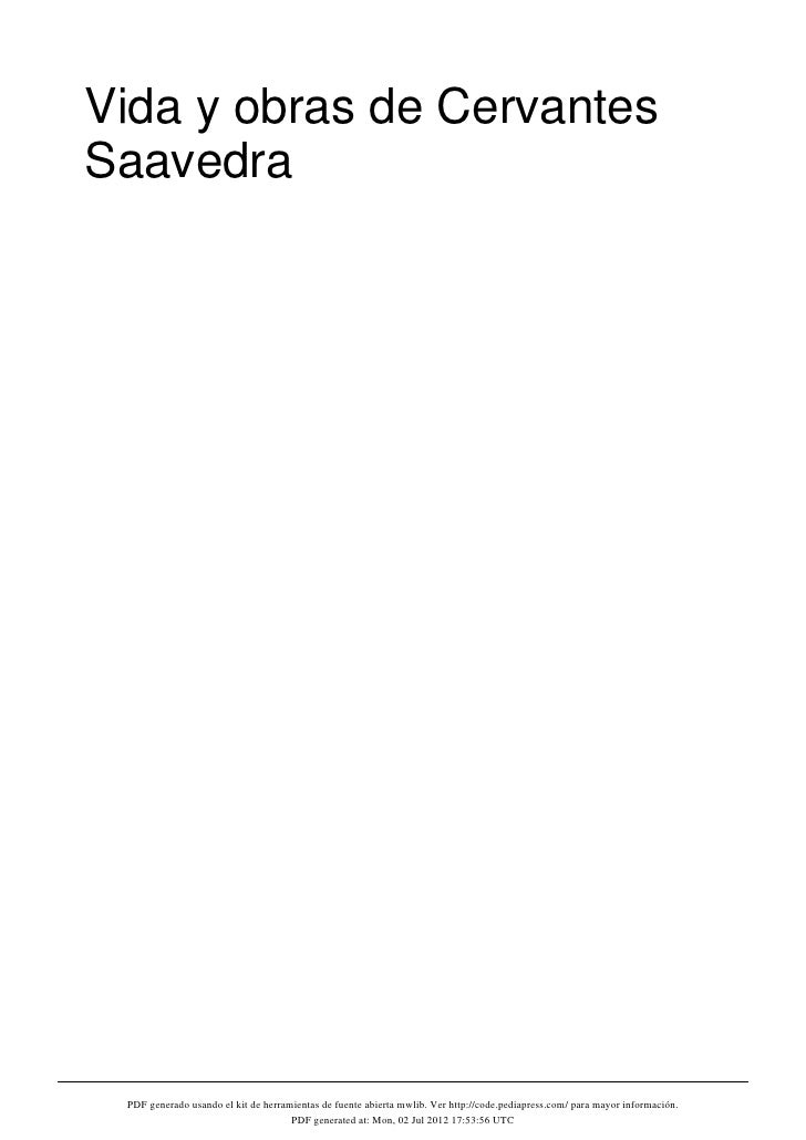 Vida y obras de CervantesSaavedra PDF generado usando el kit de herramientas de fuente abierta mwlib. Ver http://code.pedi...