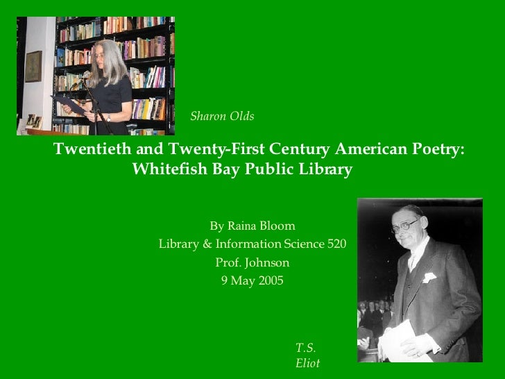 Twentieth and Twenty-First Century American Poetry: Whitefish Bay Public Library By Raina  Bloom Library & Information Sci...