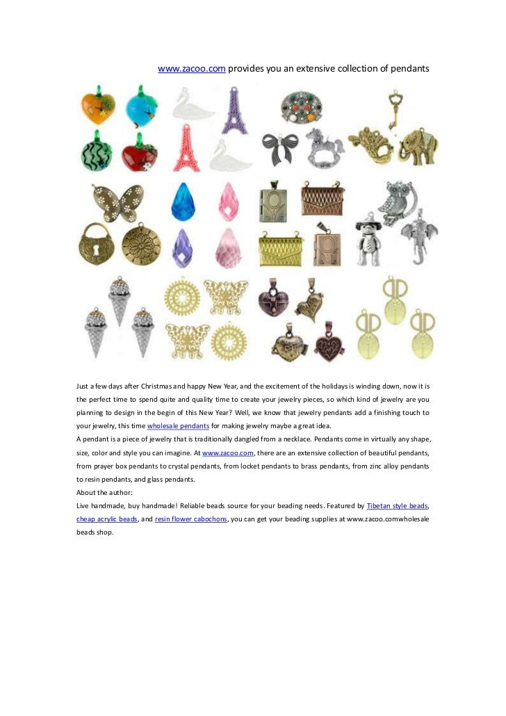 www.zacoo.com provides you an extensive collection of pendantsJust a few days after Christmas and happy New Year, and the ...