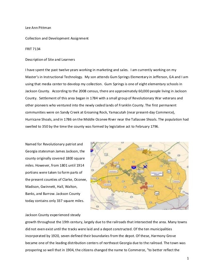 Lee Ann Pittman<br />Collection and Development Assignment<br />FRIT 7134<br />Description of Site and Learners<br />I hav...