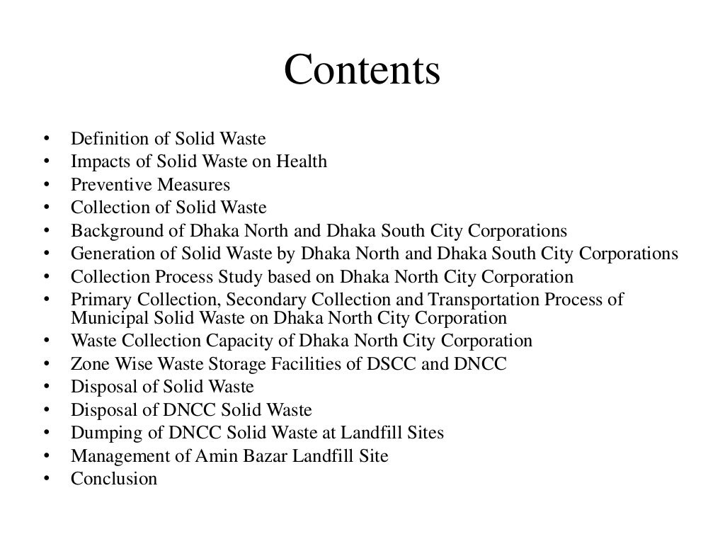 Contents • Definition of Solid Waste • Impacts of Solid Waste on Health • Preventive Measures • Collection of Solid Waste ...
