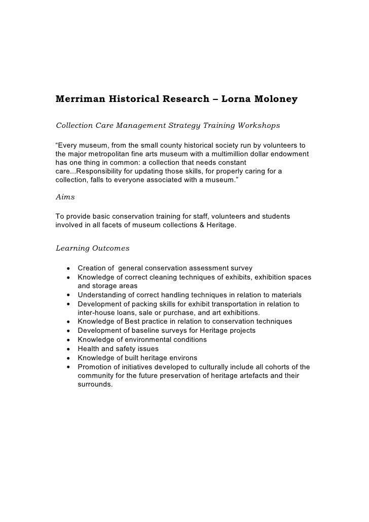 Merriman Historical Research                         Lorna Moloney  Collection Care Management Strategy Training Workshops...