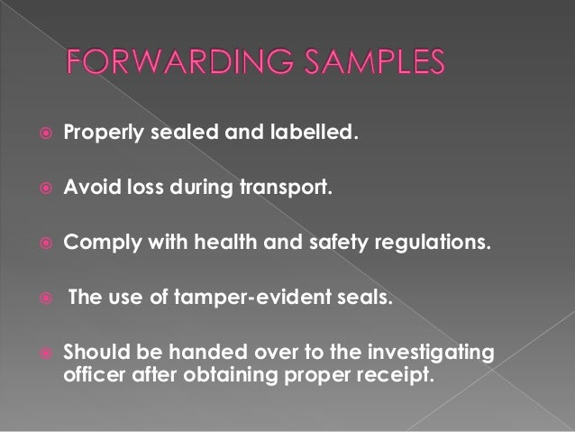 Collection,Dispatch & Processing of toxicological samples.