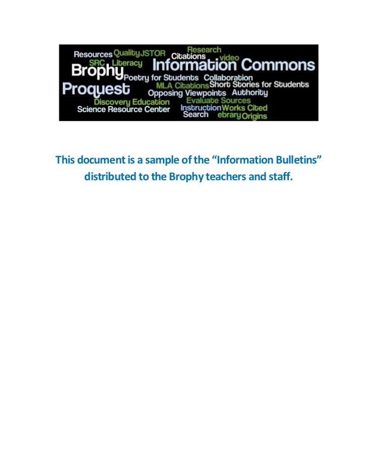 """This document is a sample of the """"Information Bulletins""""      distributed to the Brophy teachers and staff."""