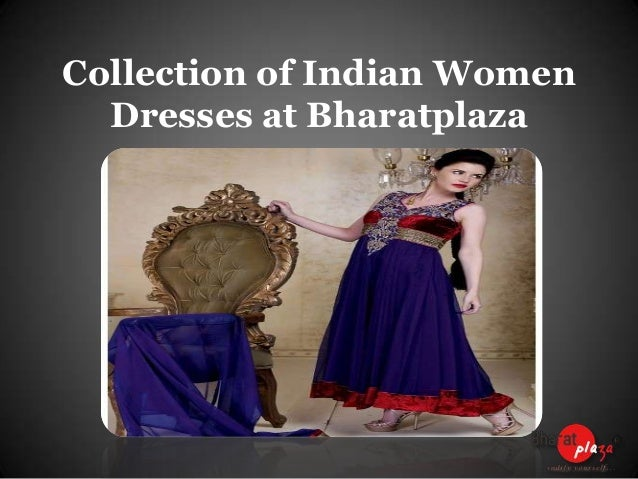 Collection of Indian Women Dresses at Bharatplaza