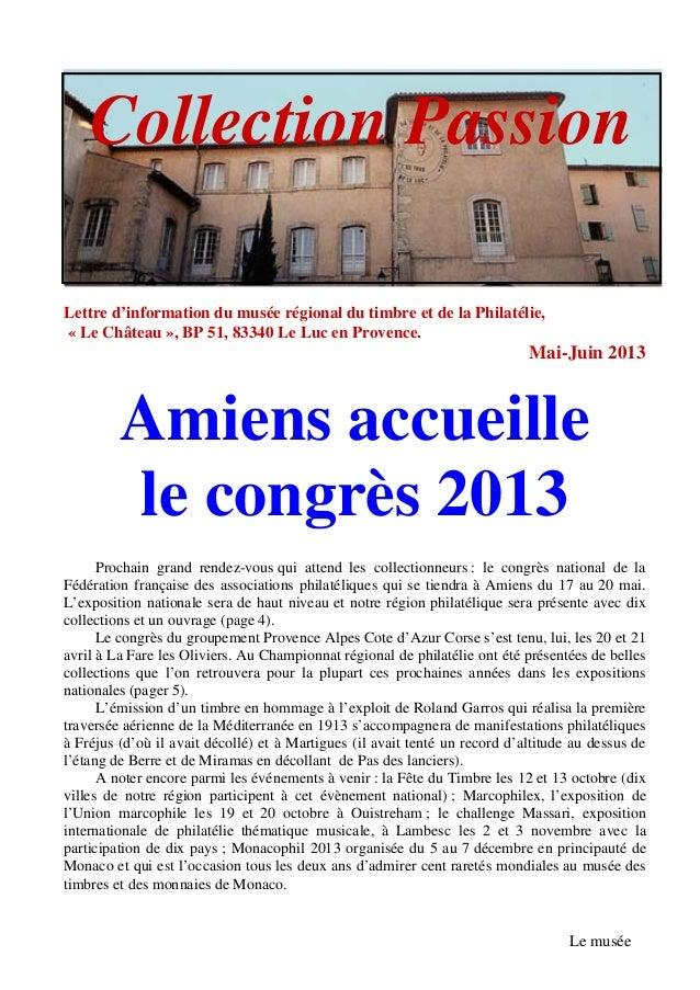 Lettre d'information du musée régional du timbre et de la Philatélie,« Le Château », BP 51, 83340 Le Luc en Provence.Mai-J...