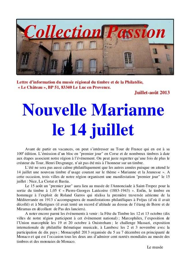 Lettre d'information du musée régional du timbre et de la Philatélie, « Le Château », BP 51, 83340 Le Luc en Provence. Jui...