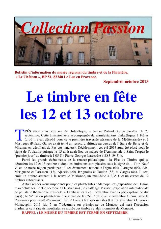 Bulletin d'information du musée régional du timbre et de la Philatélie, « Le Château », BP 51, 83340 Le Luc en Provence. S...
