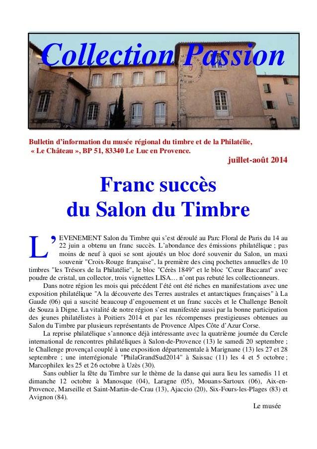 Bulletin d'information du musée régional du timbre et de la Philatélie, « Le Château », BP 51, 83340 Le Luc en Provence. j...