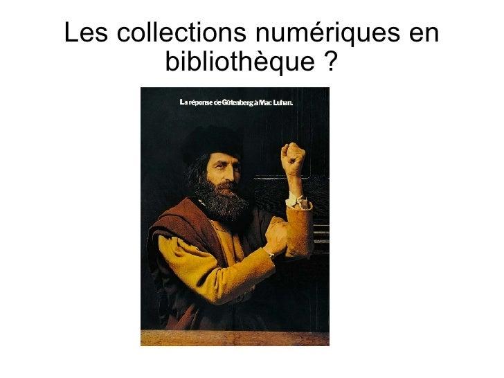 Les collections numériques en bibliothèque ?