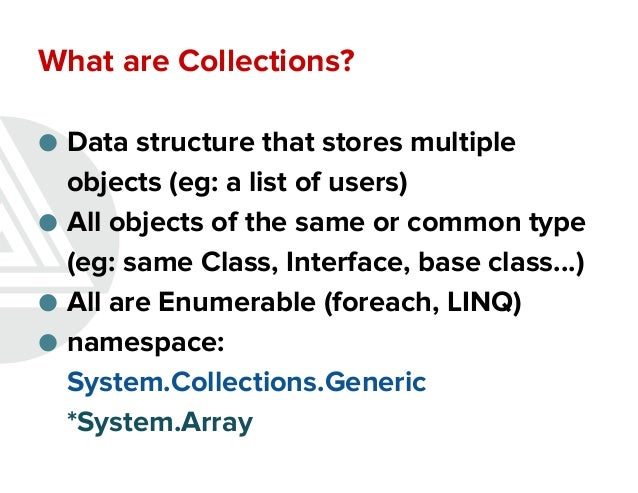 Collections and generics Slide 2