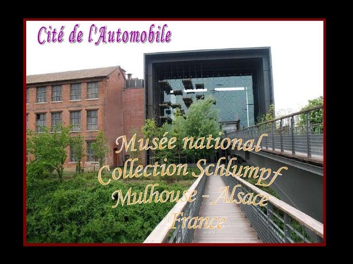 Cité de l'Automobile Musée national  Collection Schlumpf Mulhouse - Alsace  France