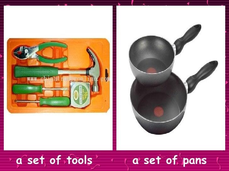 <ul><li>a set of tools   a set of pans </li></ul>