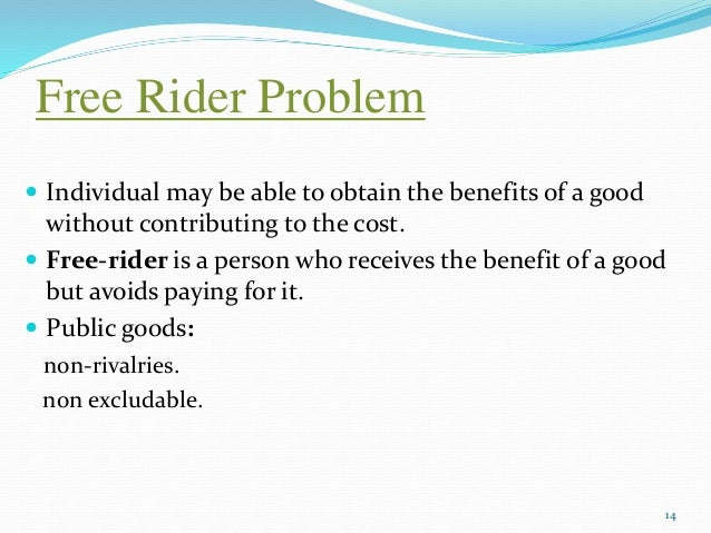 an example of a free rider is a person who