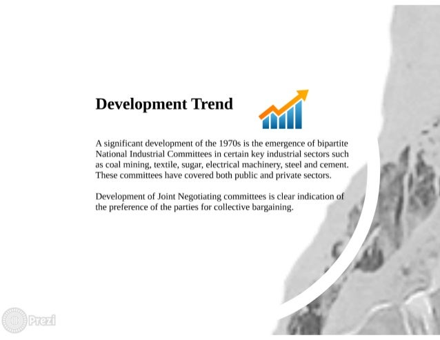 trends in collective bargaining in india India number of disputes are showing oscillating trend industrial growth is   industrial relations pertains to the study and practice of collective bargaining,  trade.