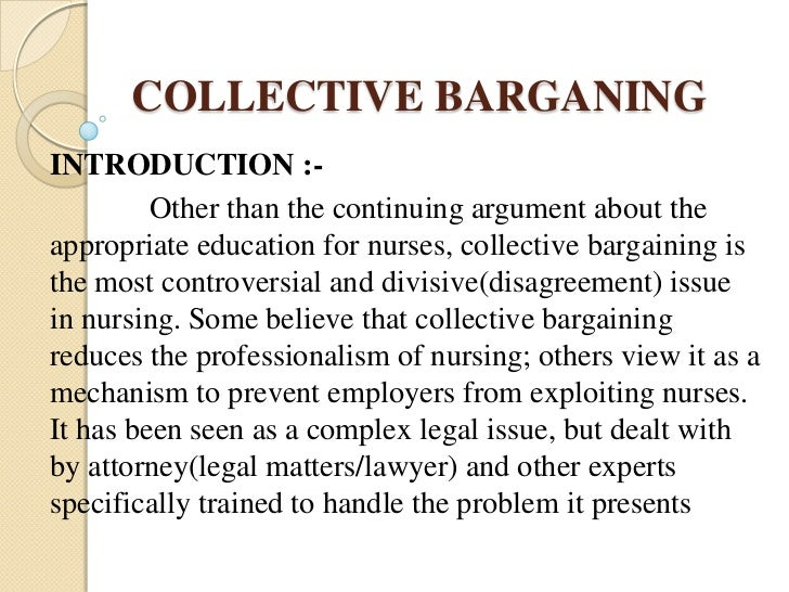 collective barganing Abstract dr divina edralin this research on the collective bargaining process as initiated by trade unions and the results of such efforts had been undertaken on the premise that trade.