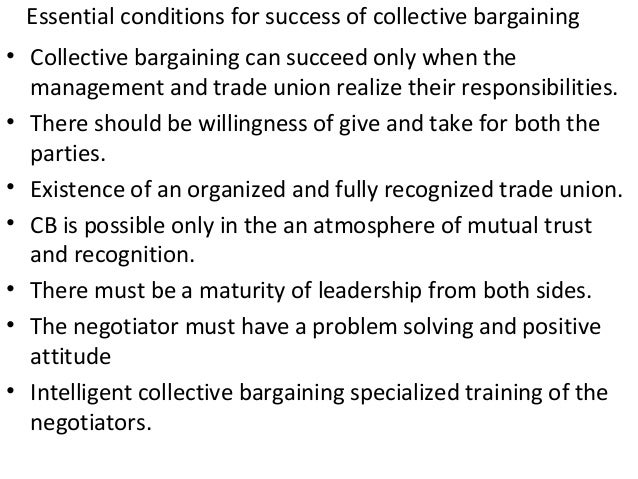 essential conditions for the success of collective bargaining