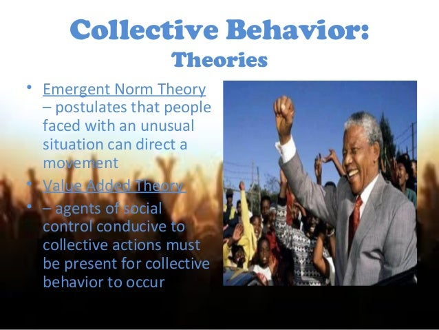 collective behavior theories Start studying chapter 11 collective behavior learn vocabulary, terms, and more with flashcards, games, and other study tools.
