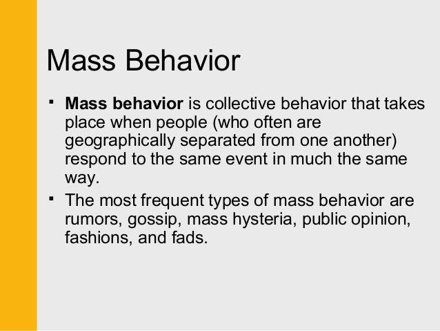 mass behavior