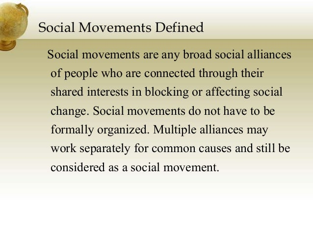 definition of social movement and neil smelsers Social movement (n) 1 a group of people with a common ideology who try together to achieve certain general goals he was a charter member of the movement politicians have to respect a mass movement he led the national liberation front 2 use for any collective action promoting greater social justice.
