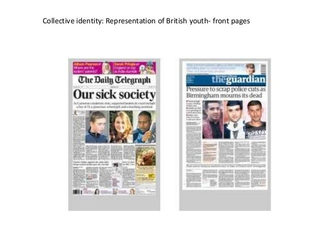 Collective identity: Representation of British youth- front pages