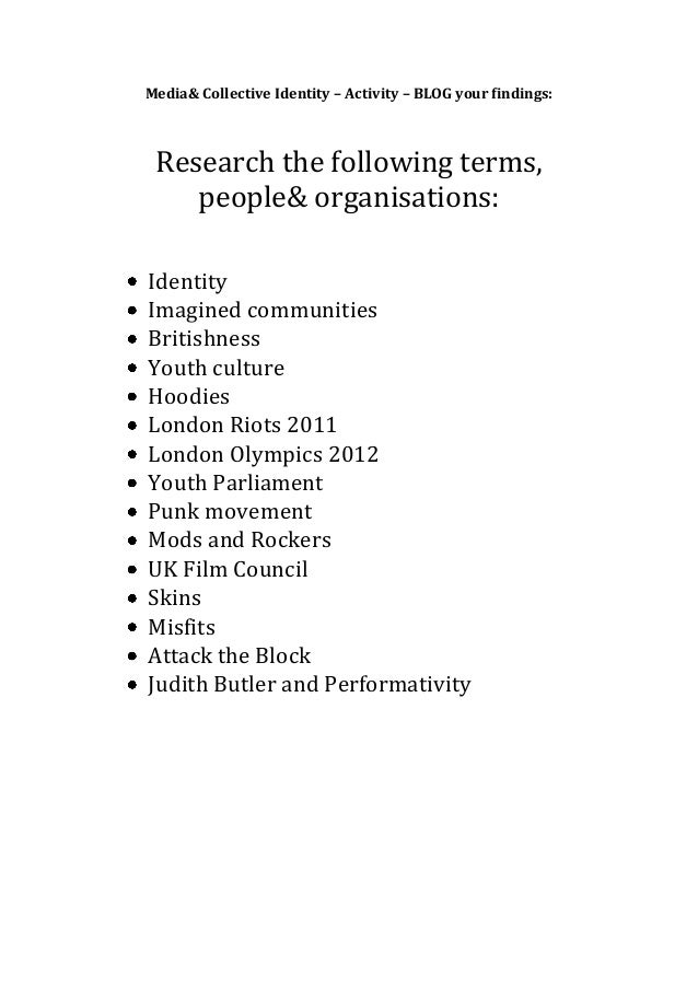 Media& Collective Identity – Activity – BLOG your findings: Research the following terms,    people& organisations:Identit...