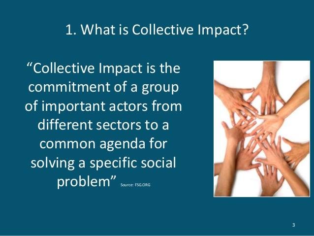 Collective impact presentation by kate frykberg Slide 3