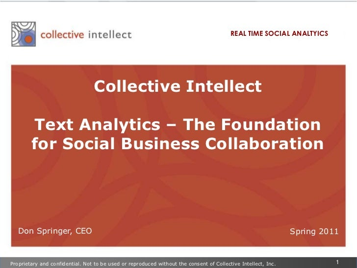 REAL TIME SOCIAL ANALTYICS<br />Collective Intellect <br />Text Analytics – The Foundation for Social Business Collaborati...
