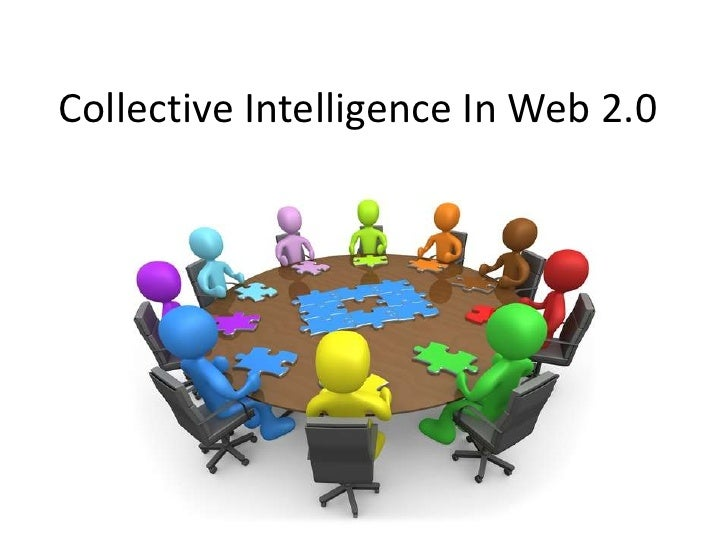Collective Intelligence In Web 2.0