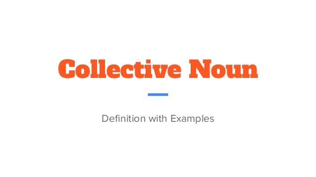 Collective Noun Definition with Examples