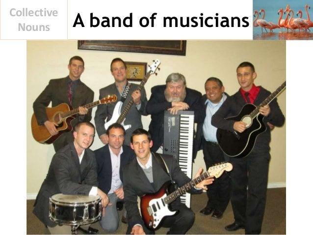 A band of musicians Collective Nouns
