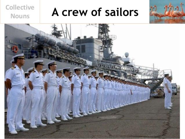 A crew of sailors Collective Nouns