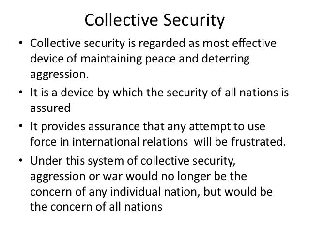 Collective security Slide 3