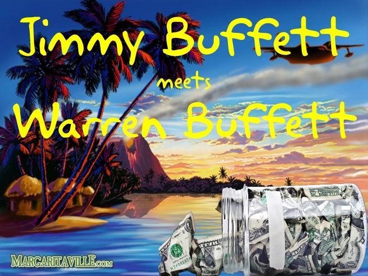 Jimmy Buffett     meetsWarren Buffett