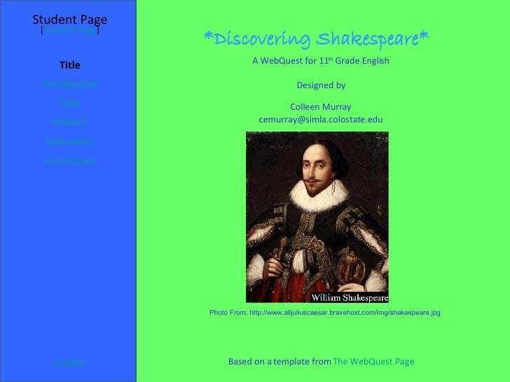 *Discovering Shakespeare* Student Page Title Introduction Task Process Evaluation Conclusion Credits [ Teacher Page ] A We...