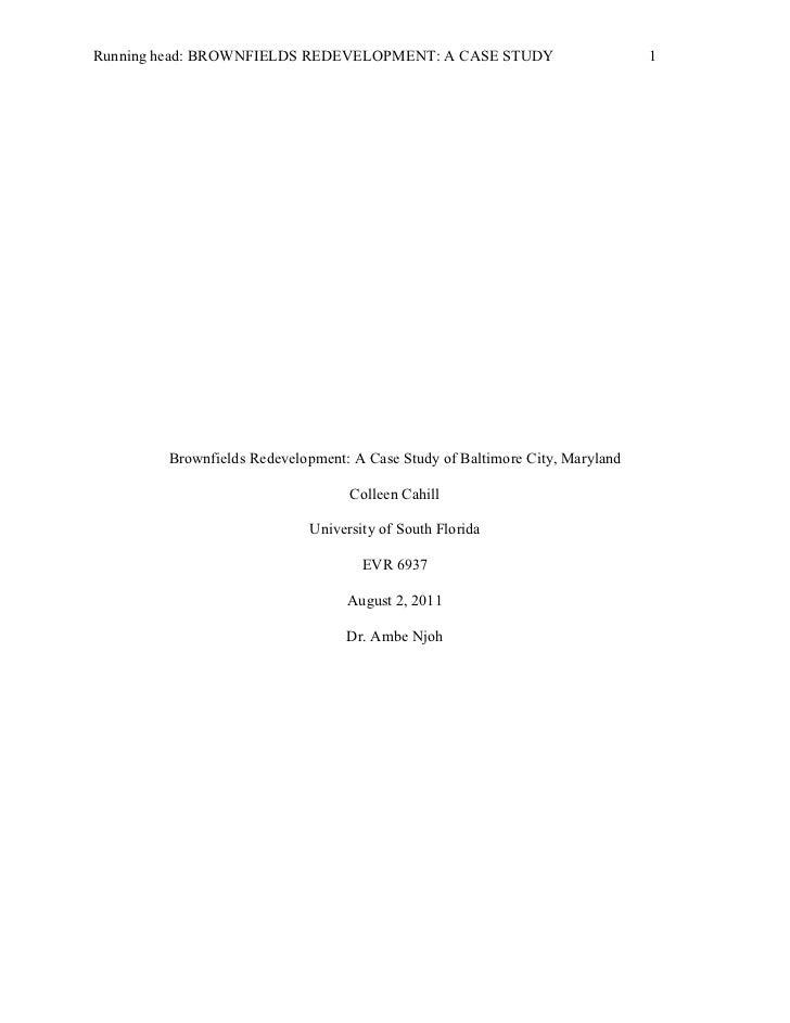 Running head: BROWNFIELDS REDEVELOPMENT: A CASE STUDY                         1        Brownfields Redevelopment: A Case S...