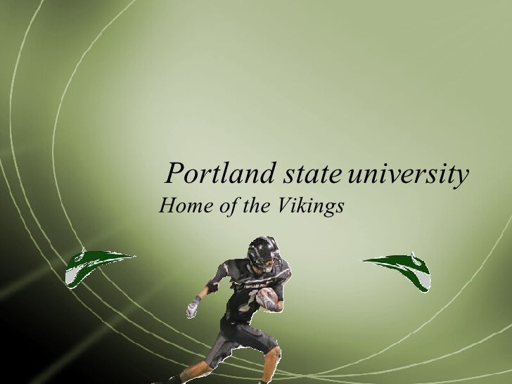 Portland state university Home of the Vikings