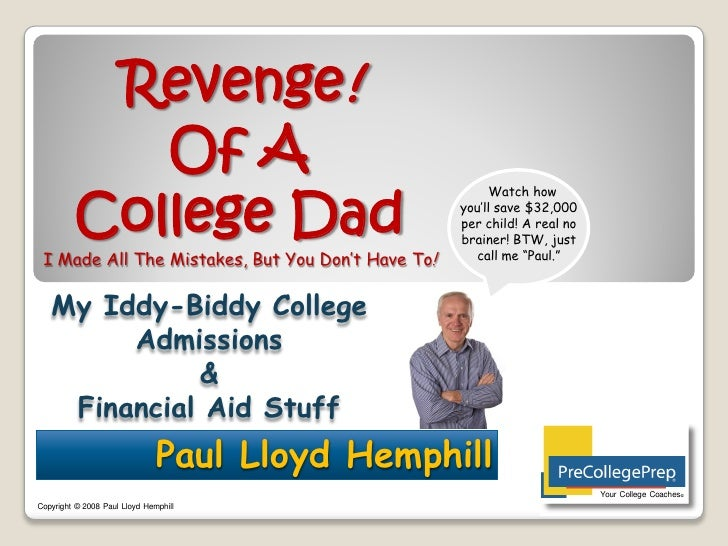 Revenge!             Of A          College Dad                                                         Watch how          ...