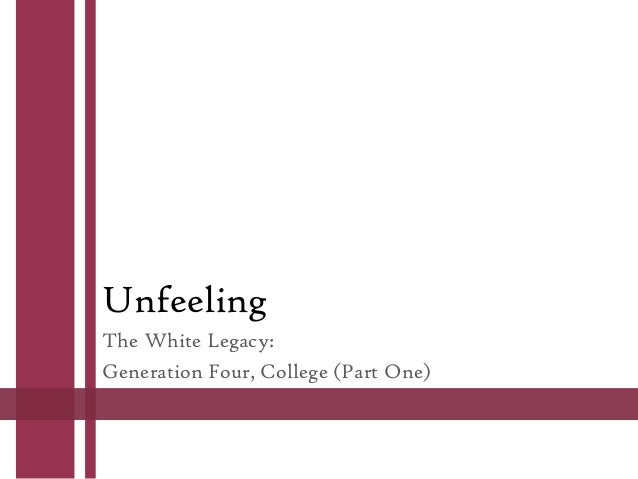 Unfeeling The White Legacy: Generation Four, College (Part One)
