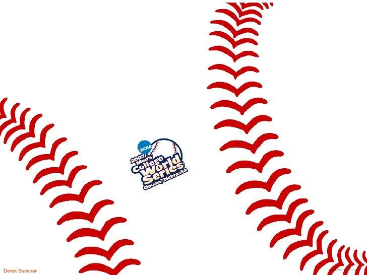 College World Series Derek Sevener