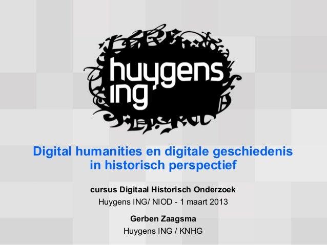Digital humanities en digitale geschiedenis          in historisch perspectief         cursus Digitaal Historisch Onderzoe...